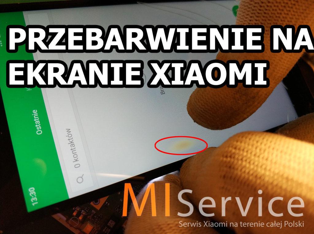Przebarwienie na ekranie Xiaomi – Sprawdziliśmy to